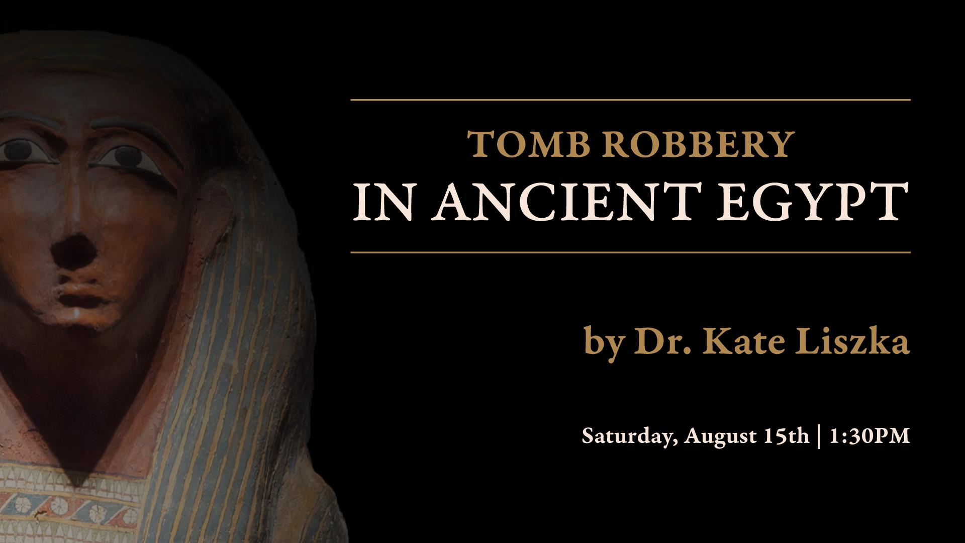 Tomb Robbery Lecture