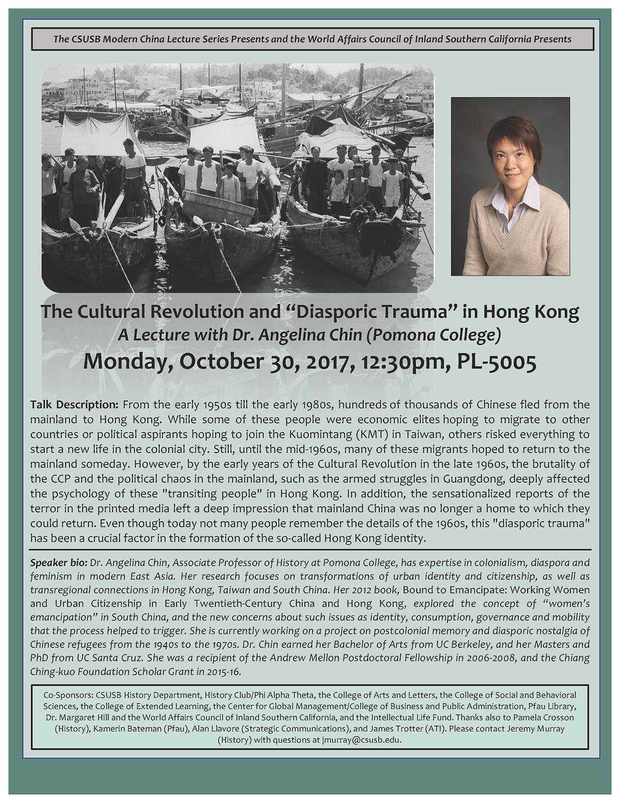 """""""The Cultural Revolution and 'Diasporic Trauma' in Hong Kong,"""" by Angelina Chin, associate professor of history at Pomona College, will take place at 12:30 p.m. Monday, Oct. 30, at the John M. Pfau Library, PL-5005."""