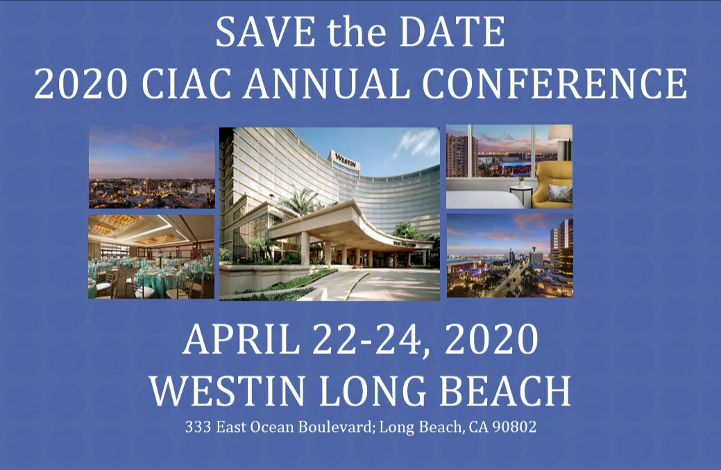 Save the date for the 2020 CIAC Annual Conference held April 22-24 at the Westin Long Beach Hotel
