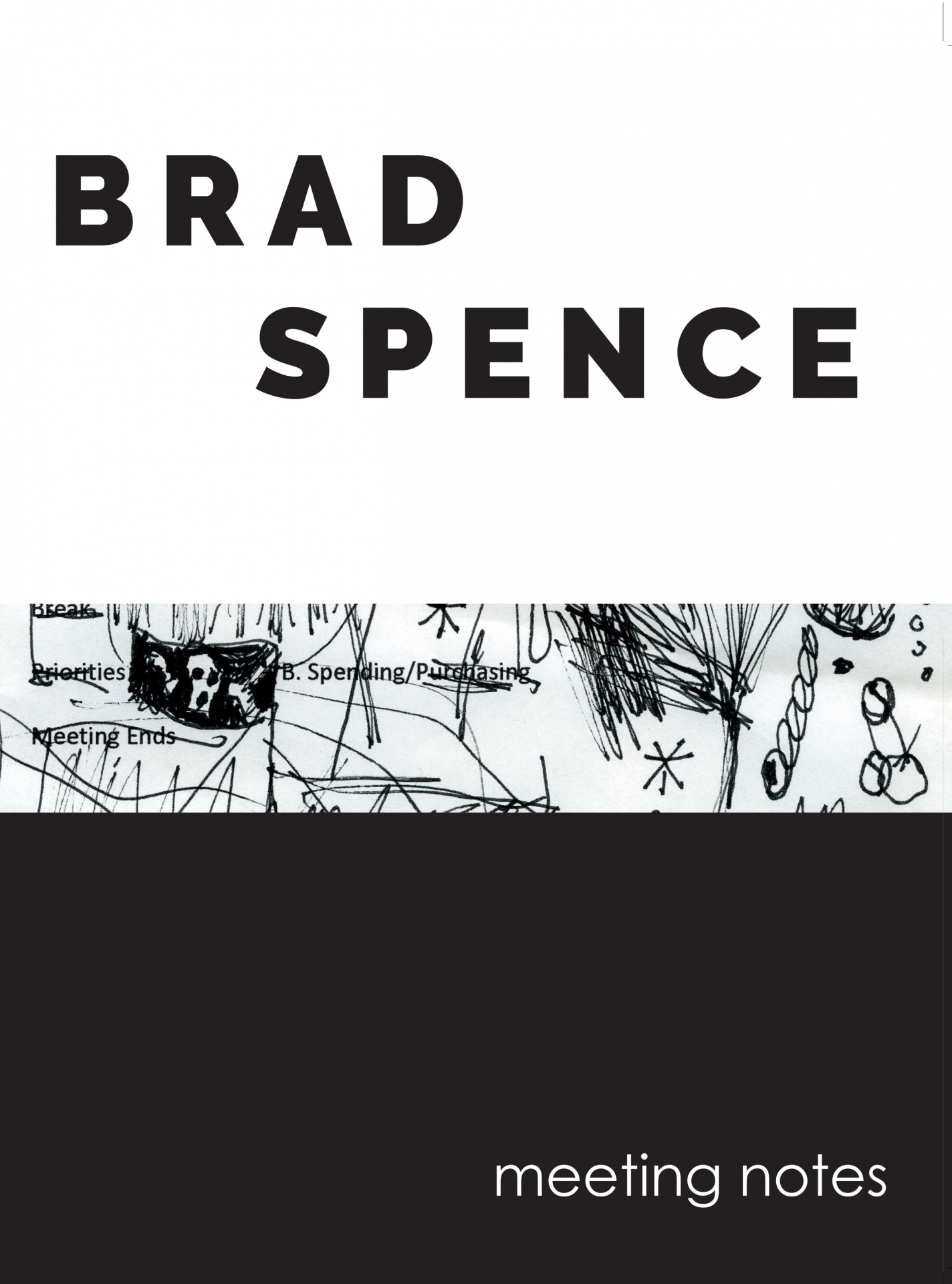 Brad Spence meeting notes