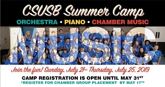 CSUSB Summer Camp Orchestra Piano Chamber Music Join the Fun Sunday July 21 - Thursday, July 25 2019