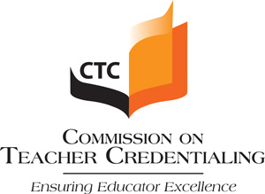 CTC Commission on Teacher Credentialing - Ensuring Educator Excellence