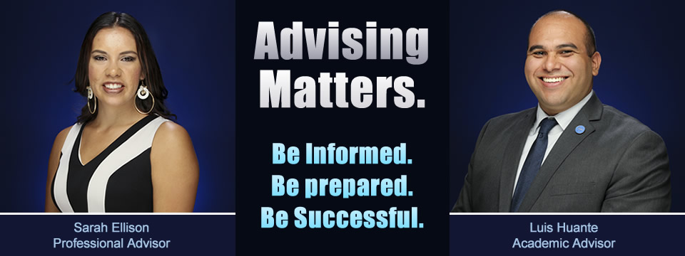 Advising Matters. Be informed. Be prepared. Be successful.