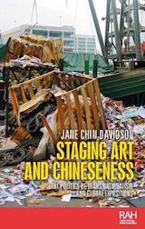 Jane Chin Davidson, Staging Art & Chineseness, book cover 2019
