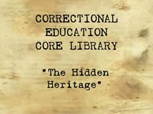 Correctional Education Core Library The Hidden Heritage