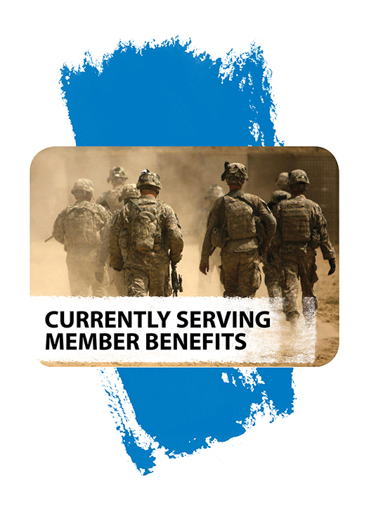 Currently Serving Member Benefits
