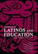 Handbook of Latinos and Education