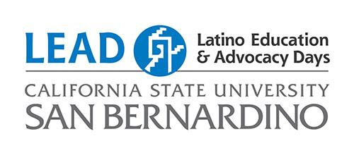 LEAD - Latino Education & Advocacy Days - California State University San Bernardino