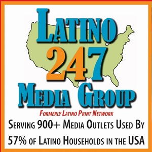 Latino 247 Media Group - Formerly Known as Latino Print Network