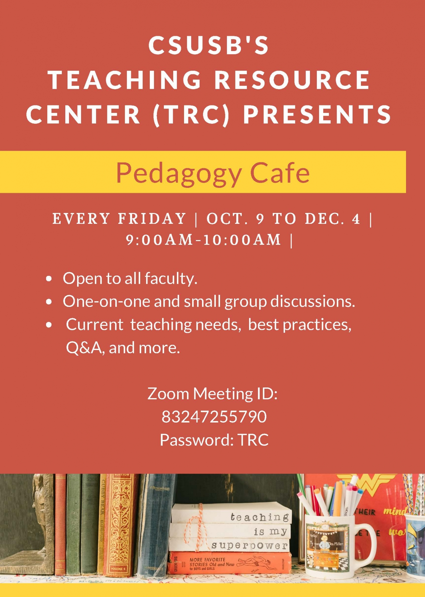 Pedagogy Cafe every Friday 9am to 10am
