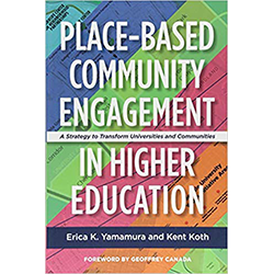 Place-Based Community Engagement in Higher Education: