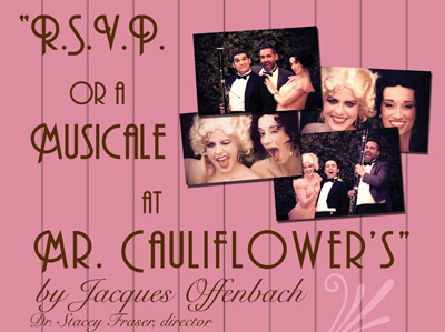 RSVP: or a Musicale at Mr. Cauliflower's
