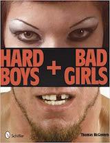 Hard Boys and Bad Girls, by Thomas McGovern, 2010, cover