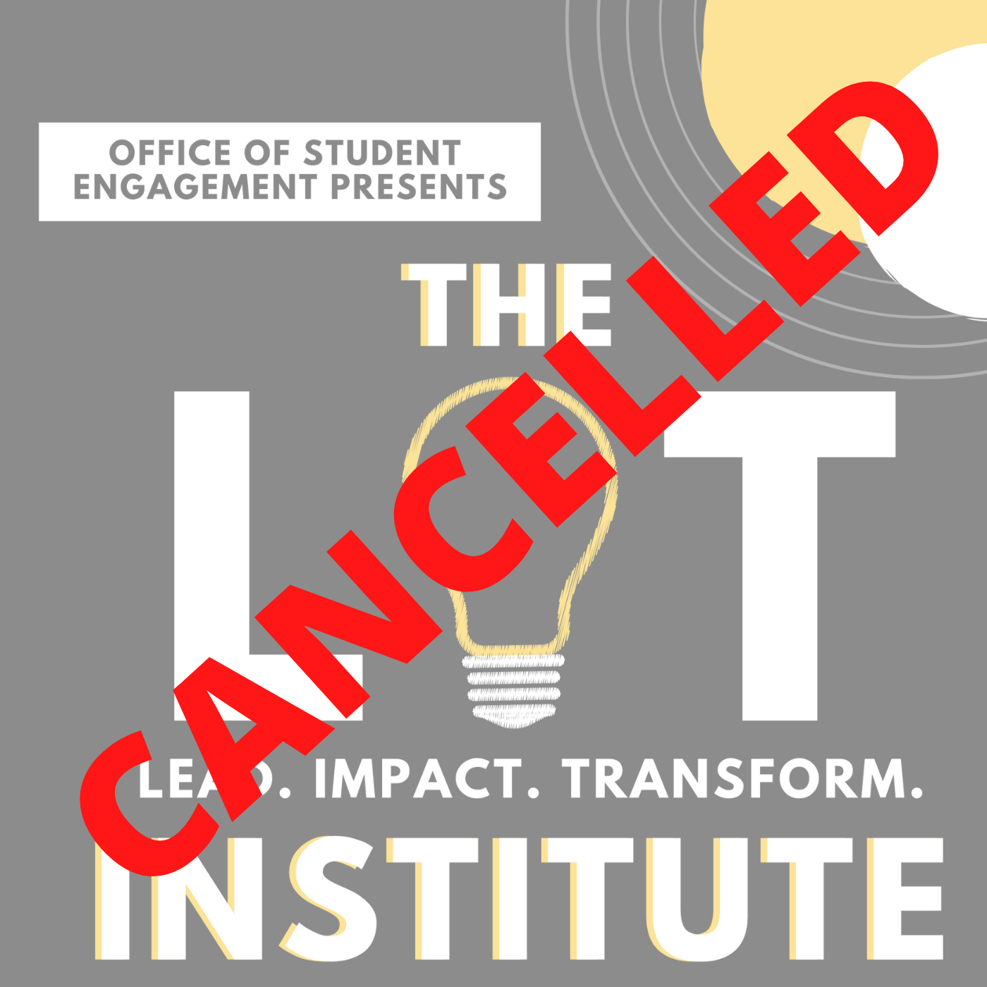 LIT Institute Cancelled for Spring 2020
