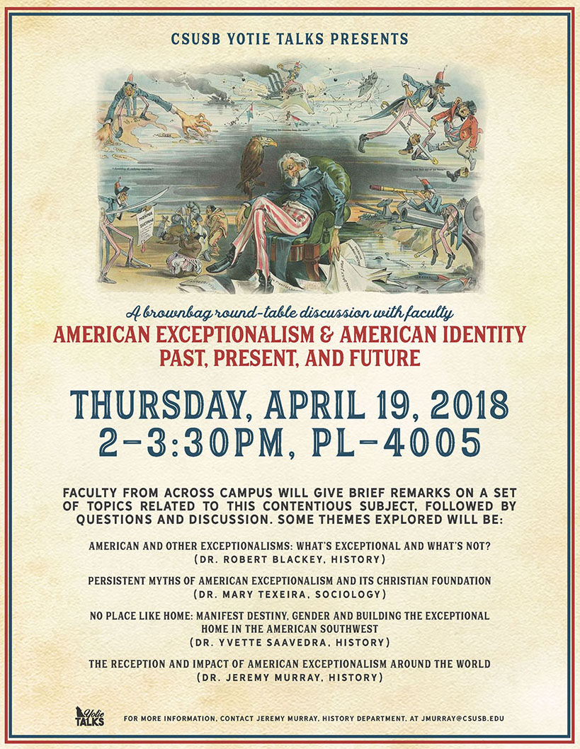 """""""American Exceptionalism & American Identity Past, Present, and Future"""" will be presented as a brown-bag discussion with university faculty on April 19 at the John M. Pfau Library, room PL-4005, from 2-3:30 p.m."""