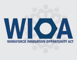 WIOA - Workforce Innovation Opportunity Act