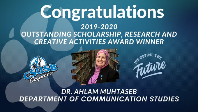 Ahlam Muhtaseb, Cal State San Bernardino communication studies professor, is the 20190-20 Outstanding Scholarship, Research and Creative Activities Award recipient