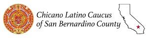 Chicano Latino Caucus of San Bernardino County