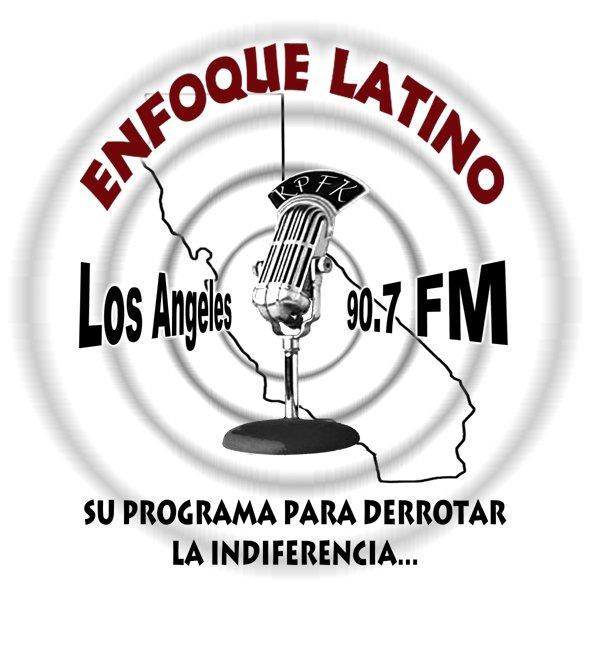 Enfoque Latino Los Angeles 90.7 FM Su programa para derrotar la indiferencia