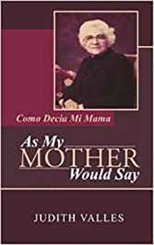 Judith Valles - As My Mother Would Say - Como Decia mi Mama