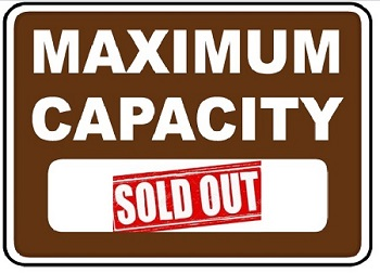 Maximum Capacity - Sold Out