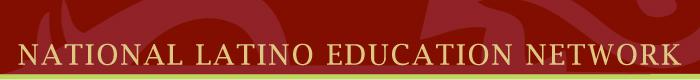 National Latino Education Network