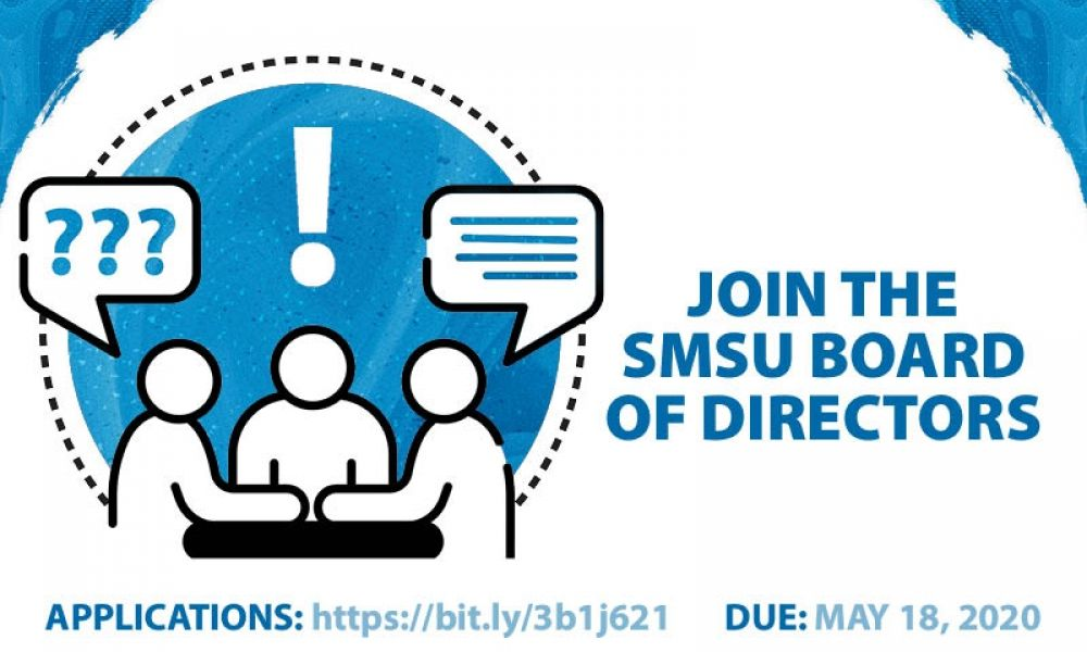 join the SMSU Board of Directors. Applications: bit.ly/3b1j621 Due May 18, 2020