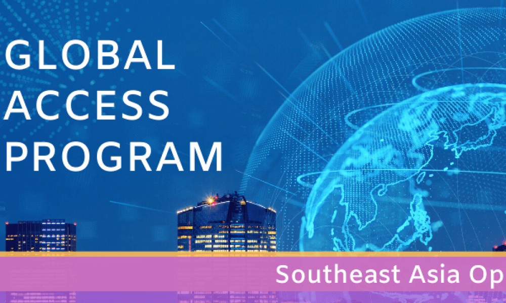 Global Access Program 2020 Southeast Asia Opportunities