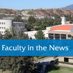 CSUSB Faculty in the News