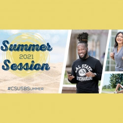 Cal State San Bernardino is offering additional courses and financial aid to encourage students to stay on track during summer session 2021. Summer session courses will be conducted virtually.