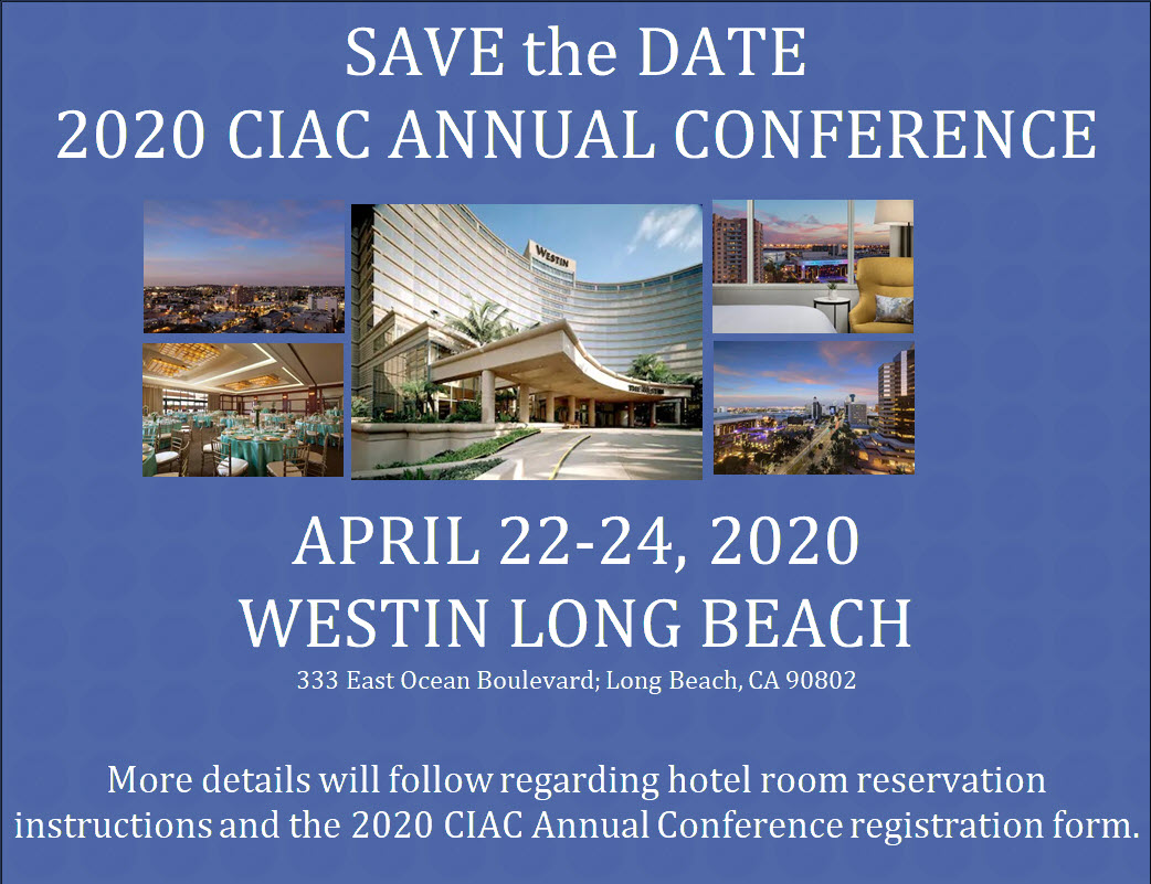 Save the date for 2020 CIAC annual conference held in Westin Long Beach