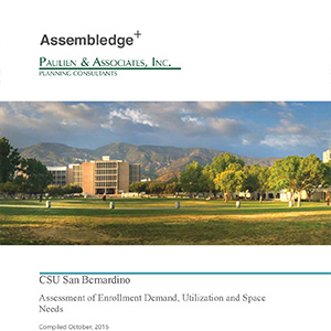CSUSB Assessment of Enrollment Demand Utilization and Space Needs PDF