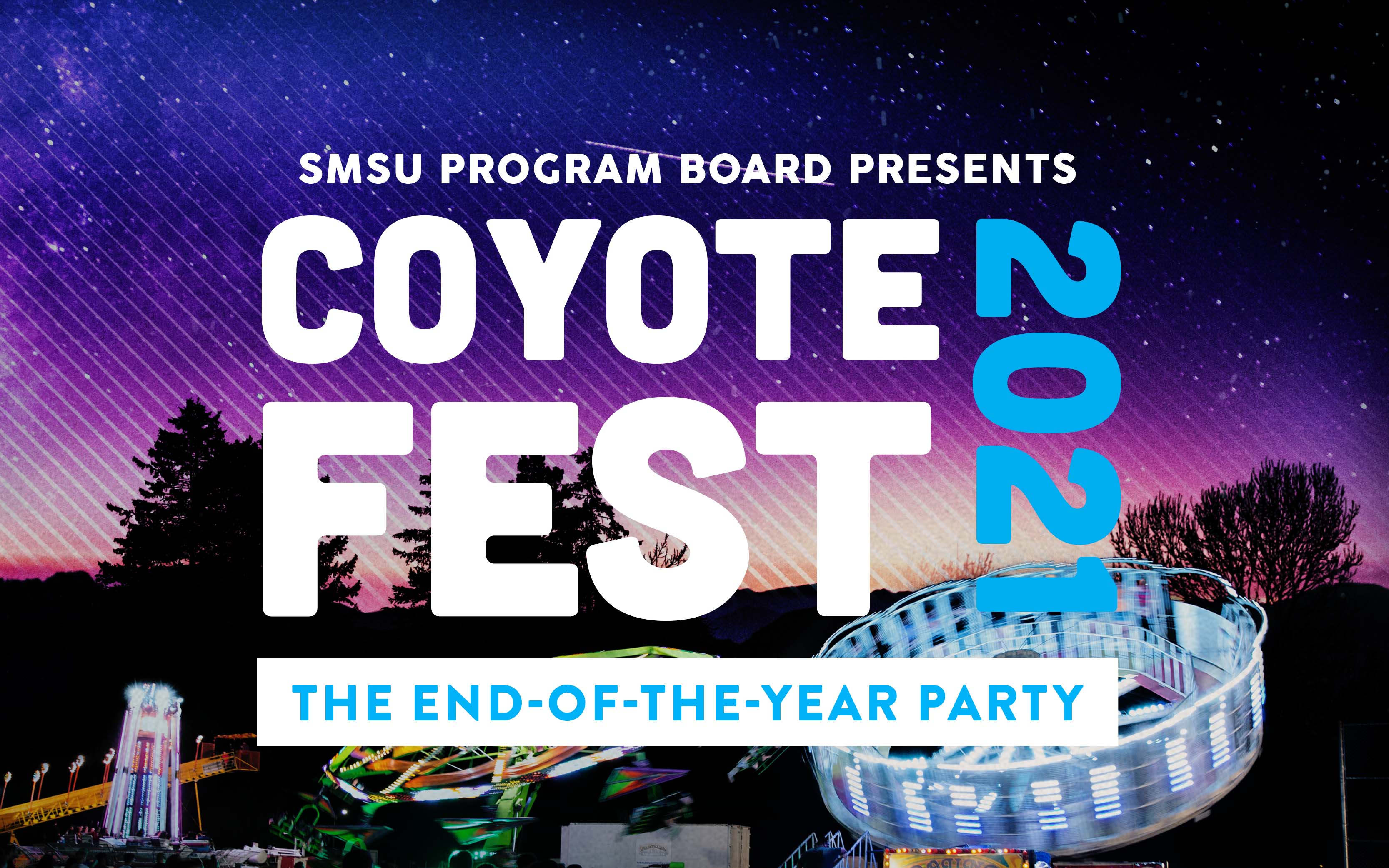 SMSU Program Board presents Coyote Fest 2021: The End-of-the-Year Party