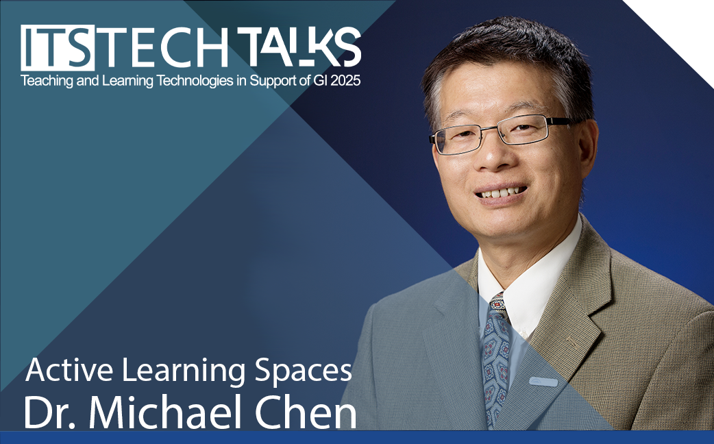 Active Learning Spaces - Dr. Michael Chen