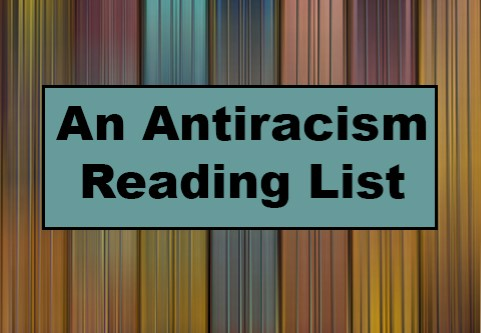 An Antiracism Reading List