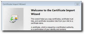Start of Certifcate Import Wizard