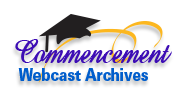 Commencement Webcast Archives