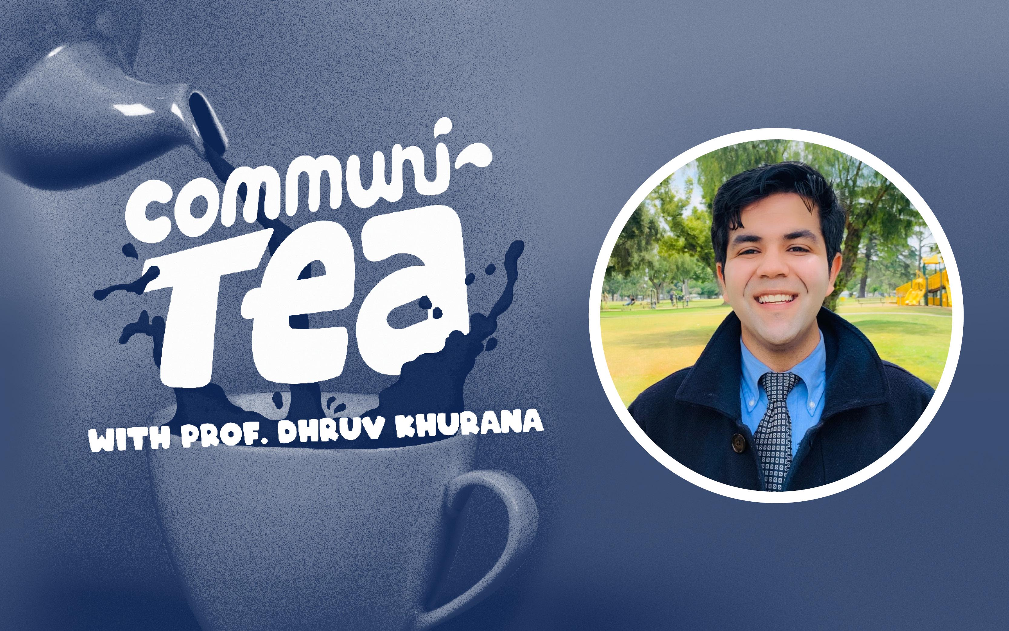 Communitea with Pro. Dhruv Khurana
