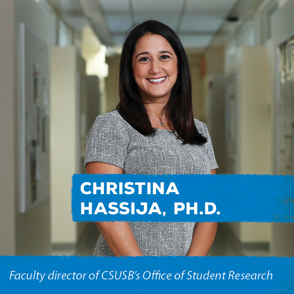 Faculty director of CSUSB's Office of Student Research