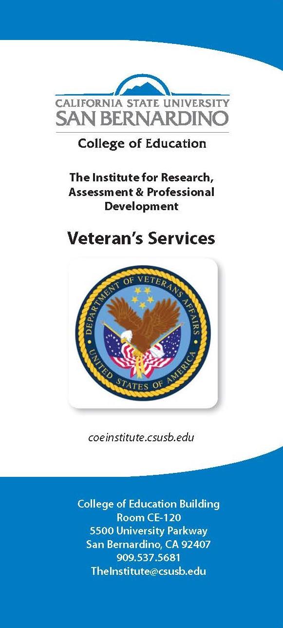 Veteran's Services - The Institute for Research, Assessment & Professional Development - coeinstitute.csusb.edu